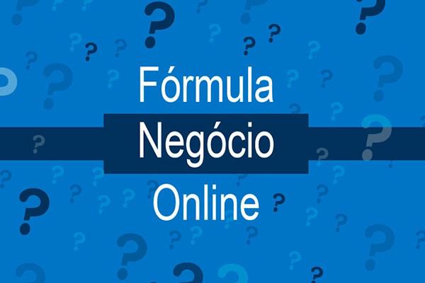 O que é o Fórmula Negócio Online